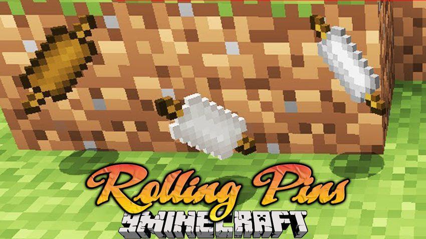 Rolling Pins Mod