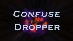 Confuse Dropper Map Thumbnail