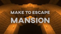 Make To Escape – Mansion Map Thumbnail