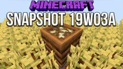 Minecraft 1.14 Snapshot 19w03a