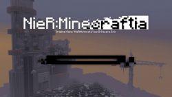 NieR- Minecraftia Map Thumbnail
