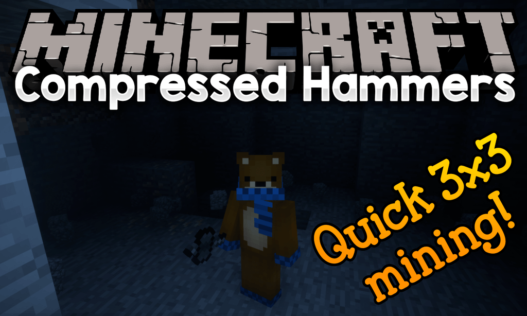 Compressed Hammers Mod 1.12.2 (Quick 3×3 Mining!)