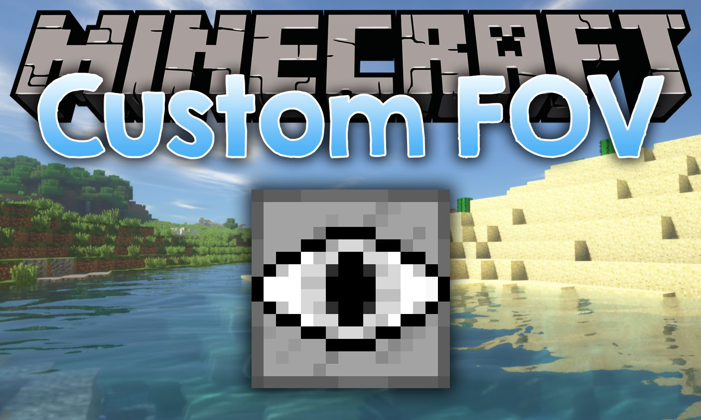 Custom FOV mod for minecraft logo