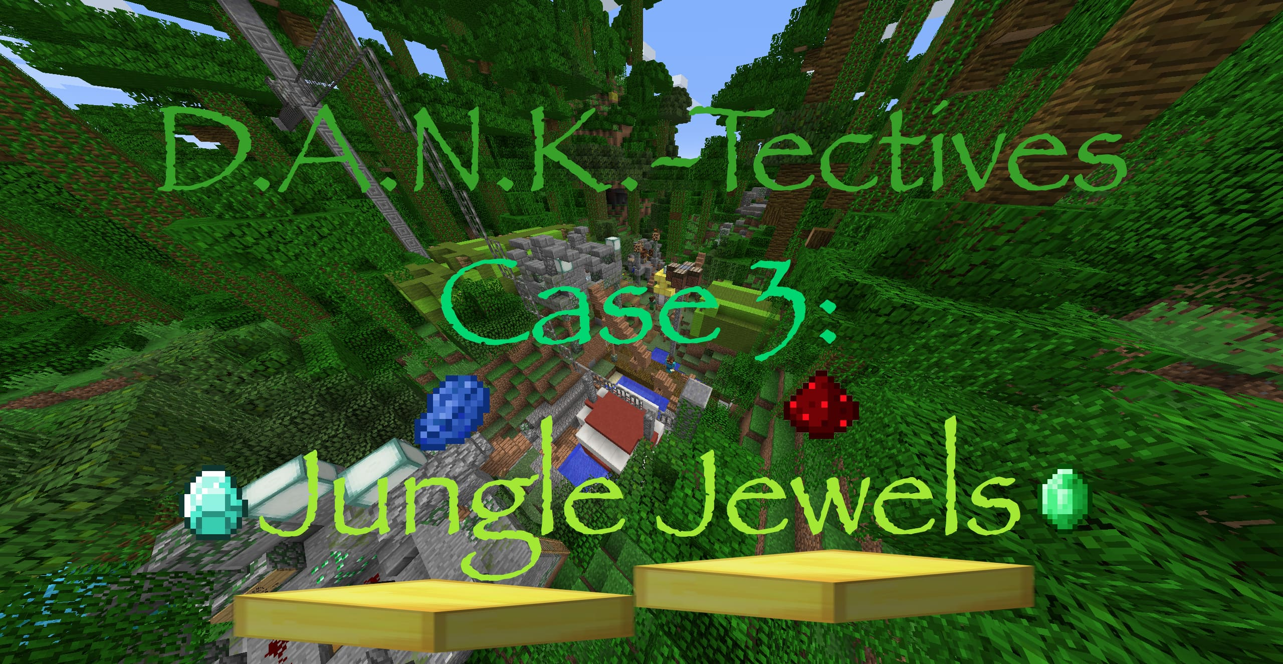 DANK-Tectives Case 3: Jungle Jewels Map Thumbnail