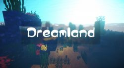 Dreamland Resource Pack