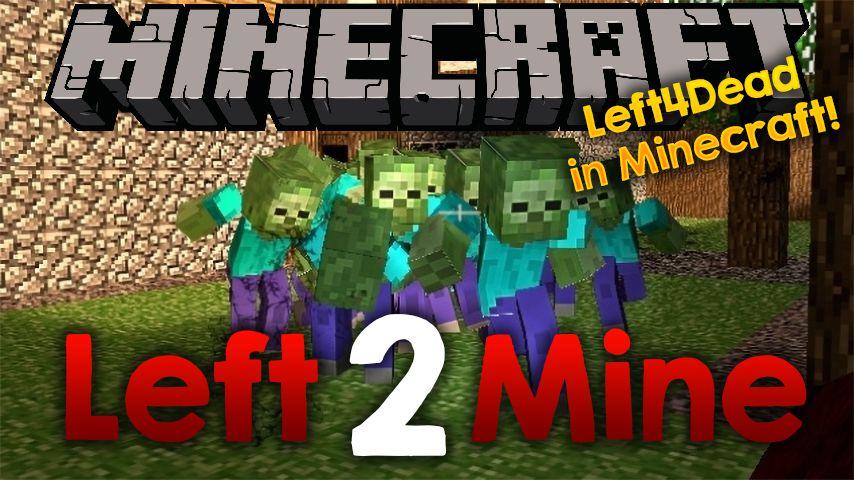 Left 2 Mine Mod 1 12 2 (Left 4 Dead Style in Minecraft