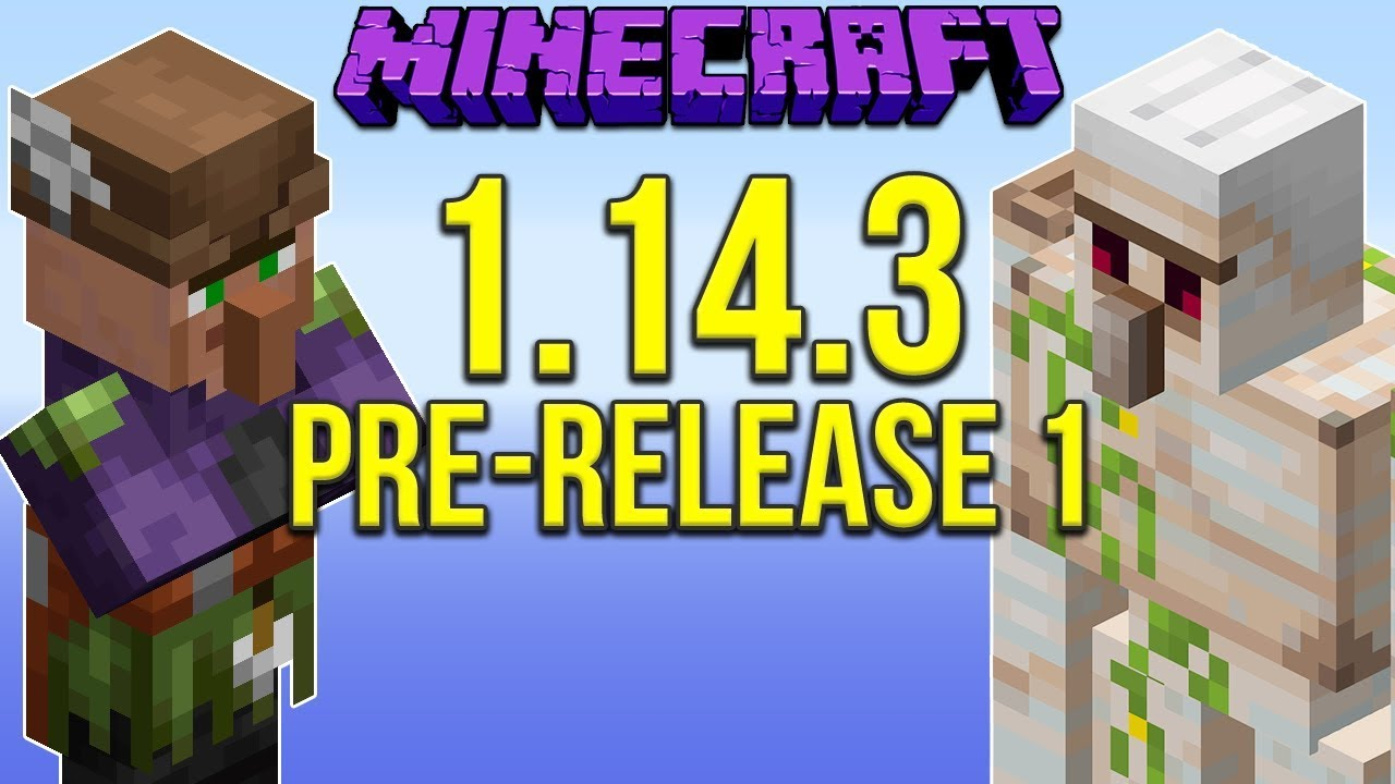 Minecraft 1 14 3 Pre-Release 1 (Villager and Iron Golem
