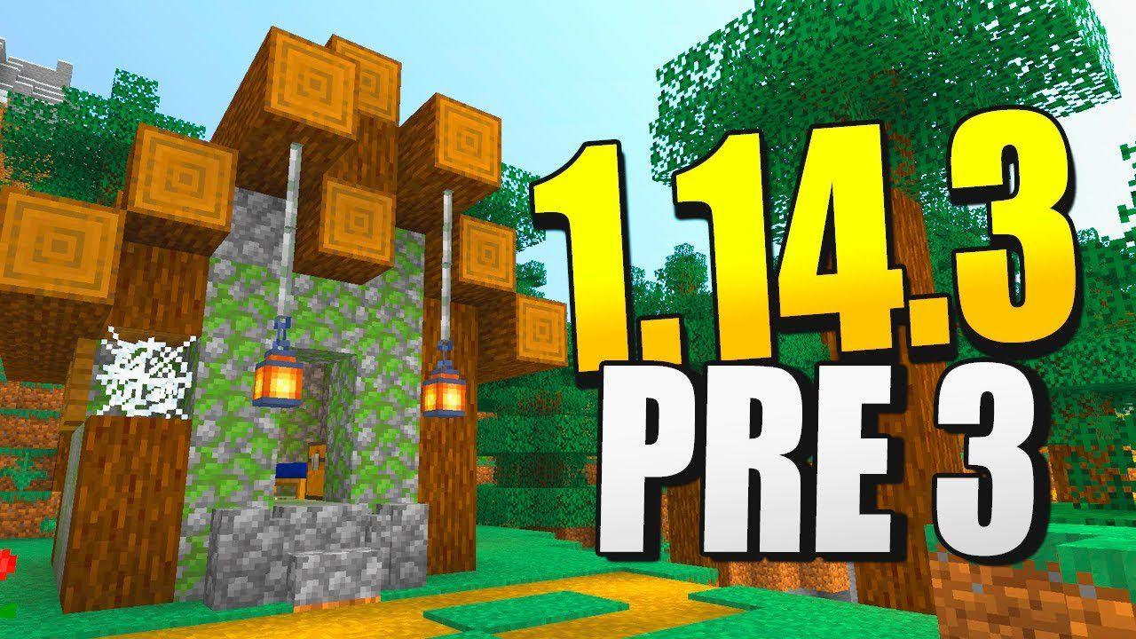 Minecraft 1.14.3 Pre-Release 3