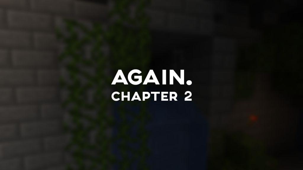 Again. Chapter 2 Map Thumbnail