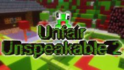 Unfair Unspeakable 2 Map Thumbnail