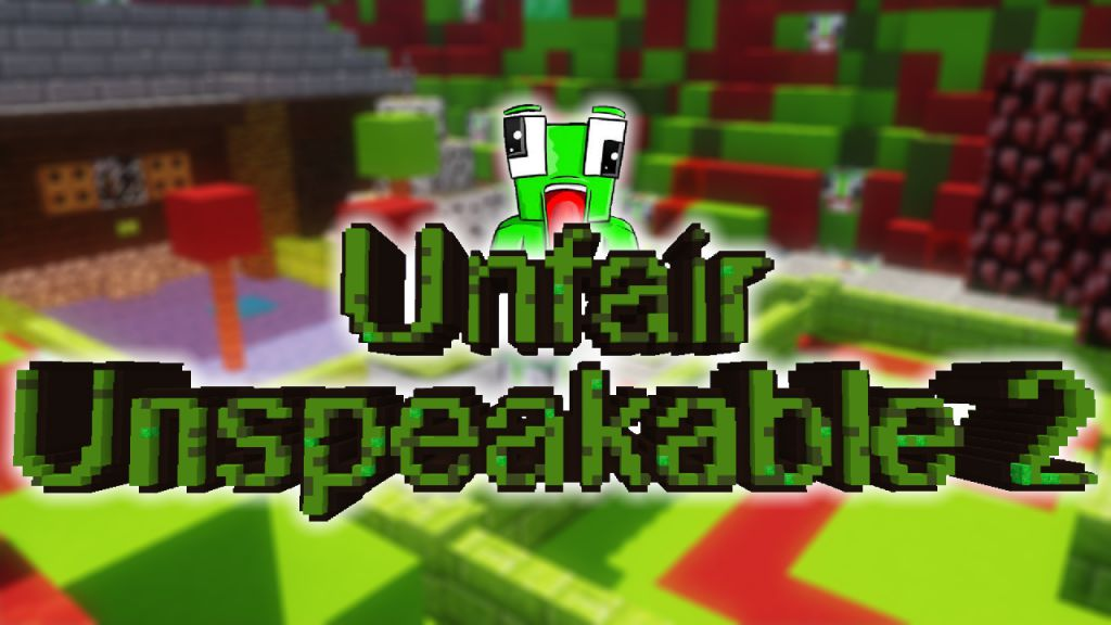 Unfair Unspeakable 2 Map Thumbnail