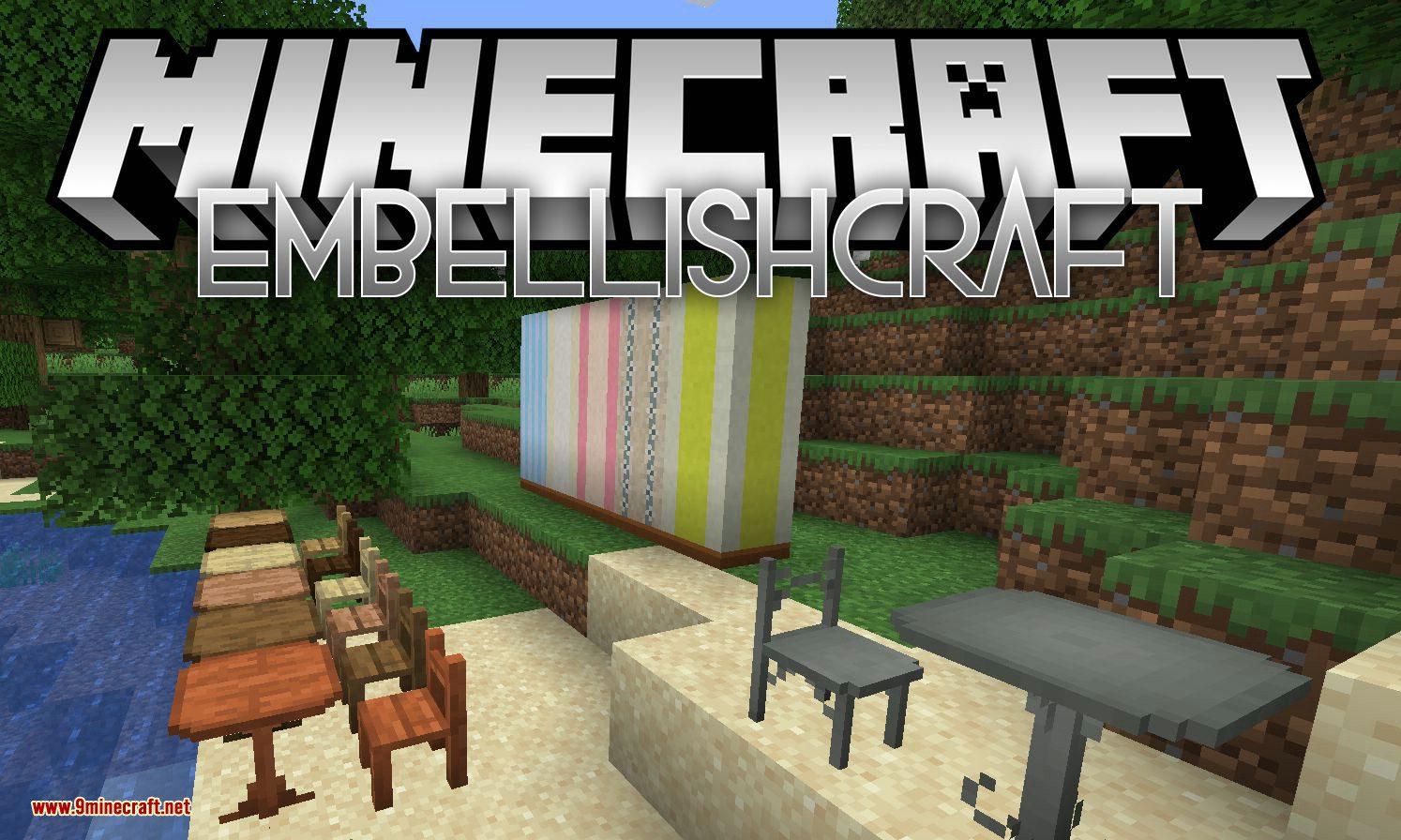 EmbellishCraft Mod 9.96.9/9.95.9 (A Mod About Decoration