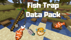 Fish Trap Data Pack