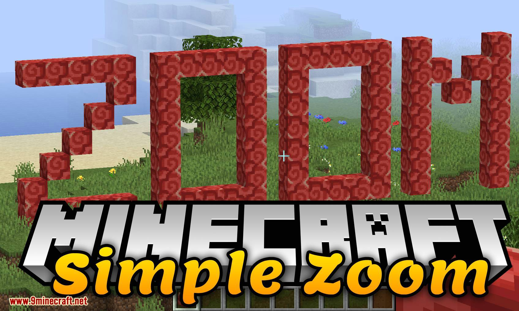 SimpleZoom Mod 9.95.9/9.99.9 (Zoom in Your Screen) - 9Minecraft.Net