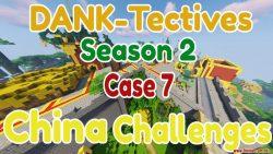 DANK-Tectives S2 C7 China Challenges Map Thumbnail