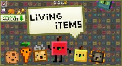 Living Items Resource Pack