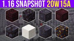 Minecraft 1.16 Snapshot 20w15a