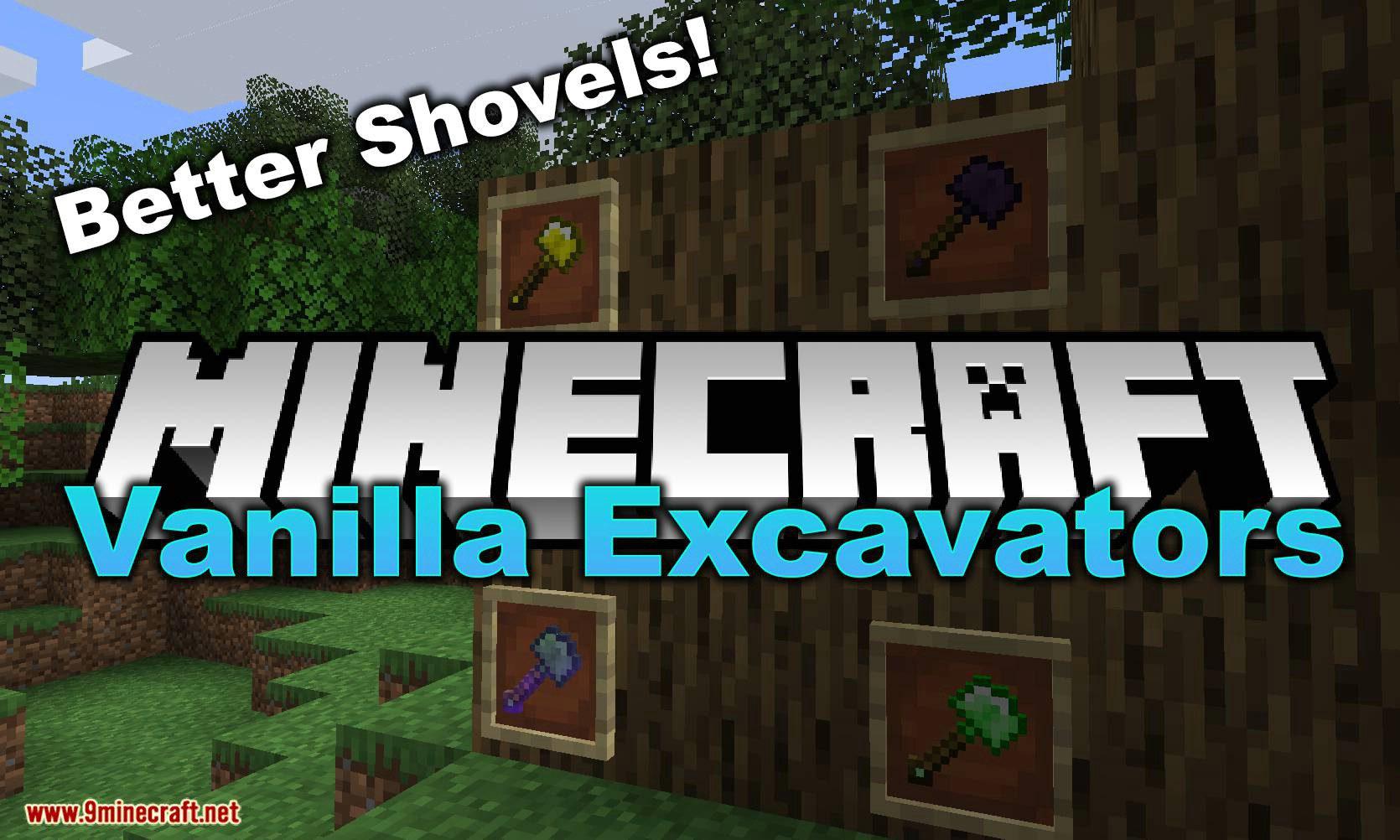 Vanilla Excavators Mod 11212.112126.11212/11212.1121211212.12 (Better Shovels) - 12Minecraft.Net