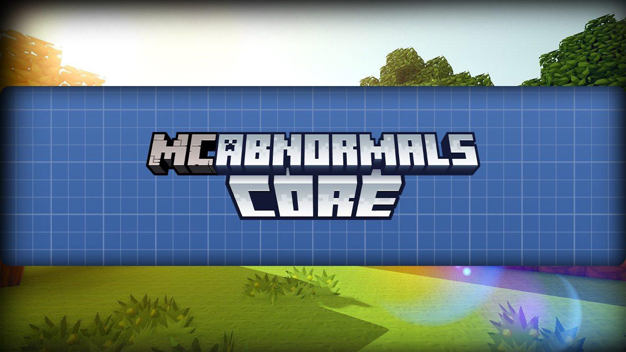 Abnormal Core Mod
