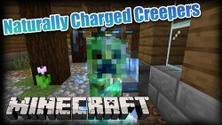 Naturally Charged Creepers Mod