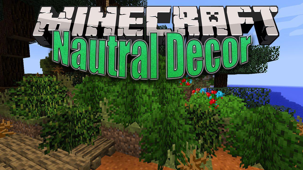 Nautral Decor Mod 1 12 2 Decorations Plants Weather Effects 9minecraft Net