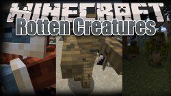 Rotten Creature Mod