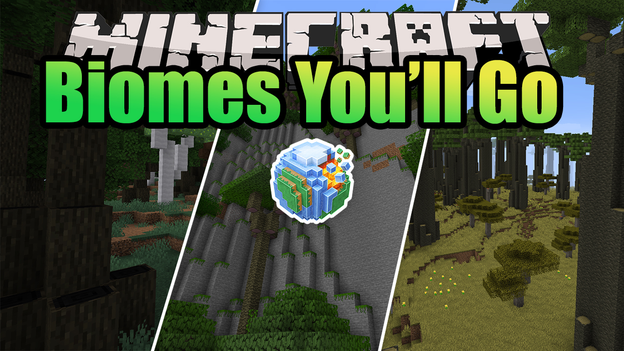 Biomes Youll Go Mod