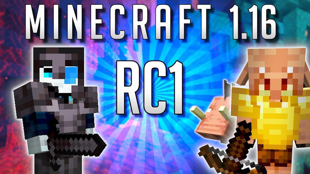 Minecraft 1.16 Release Candidate 1