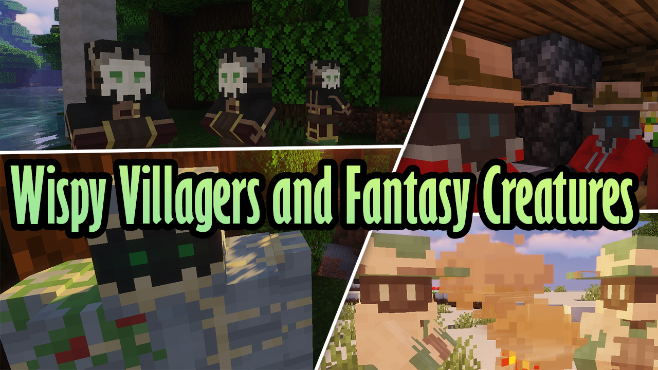 Wispy Villagers and Fantasy Creatures Resource Pack