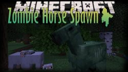 Zombie Horse Spawn Mod