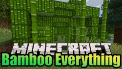 Bamboo Everything Mod