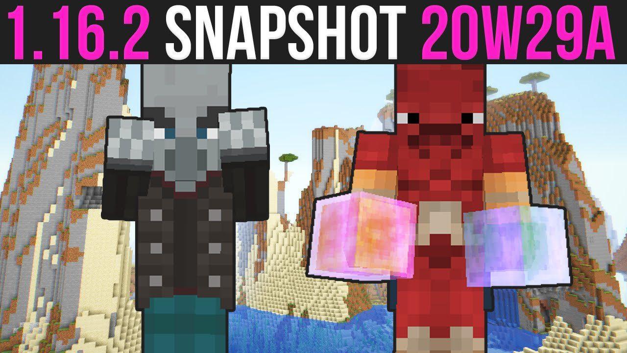 Minecraft 1.16.2 Snapshot 20w29a
