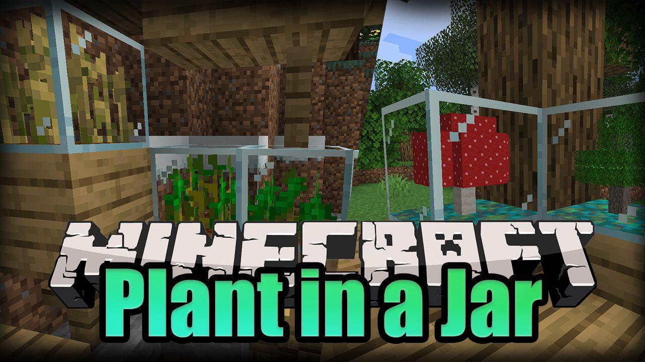 Plant in a Jar Mod