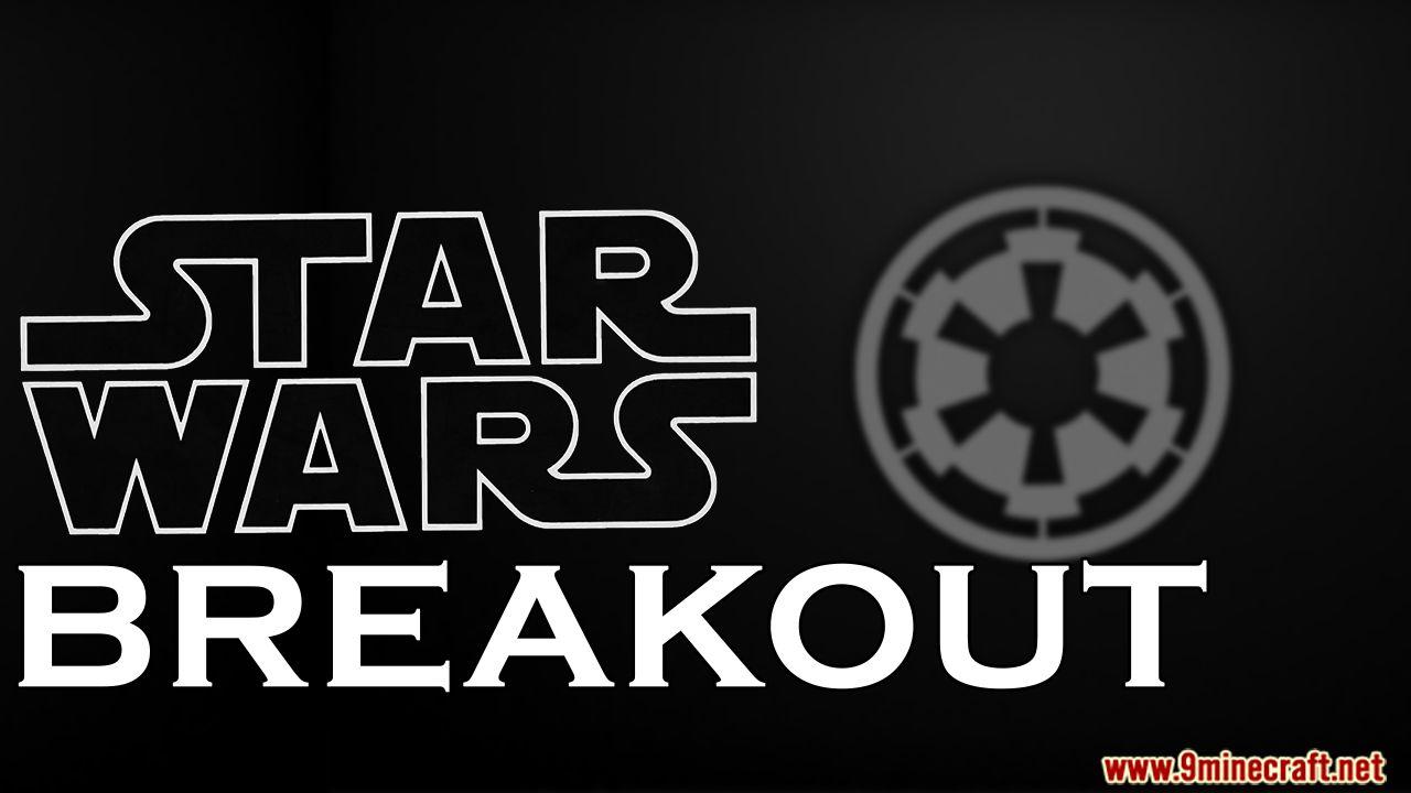 STAR WARS Breakout Map Thumbnail