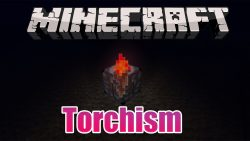 Torchism Mod