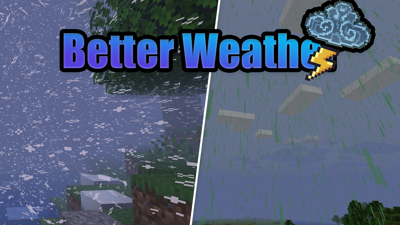 Better Weather Mod 1.16.5/1.16.2