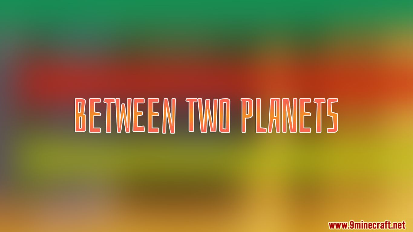 Between Two Planets Map Thumbnail