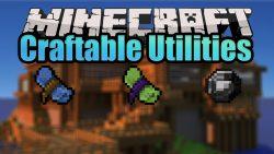Craftable Utilities Mod