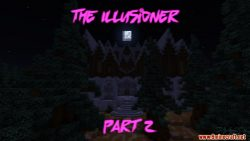 The Illusioner Part 2 Map Thumbnail