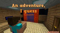 An Adventure, I Guess Map Thumbnail