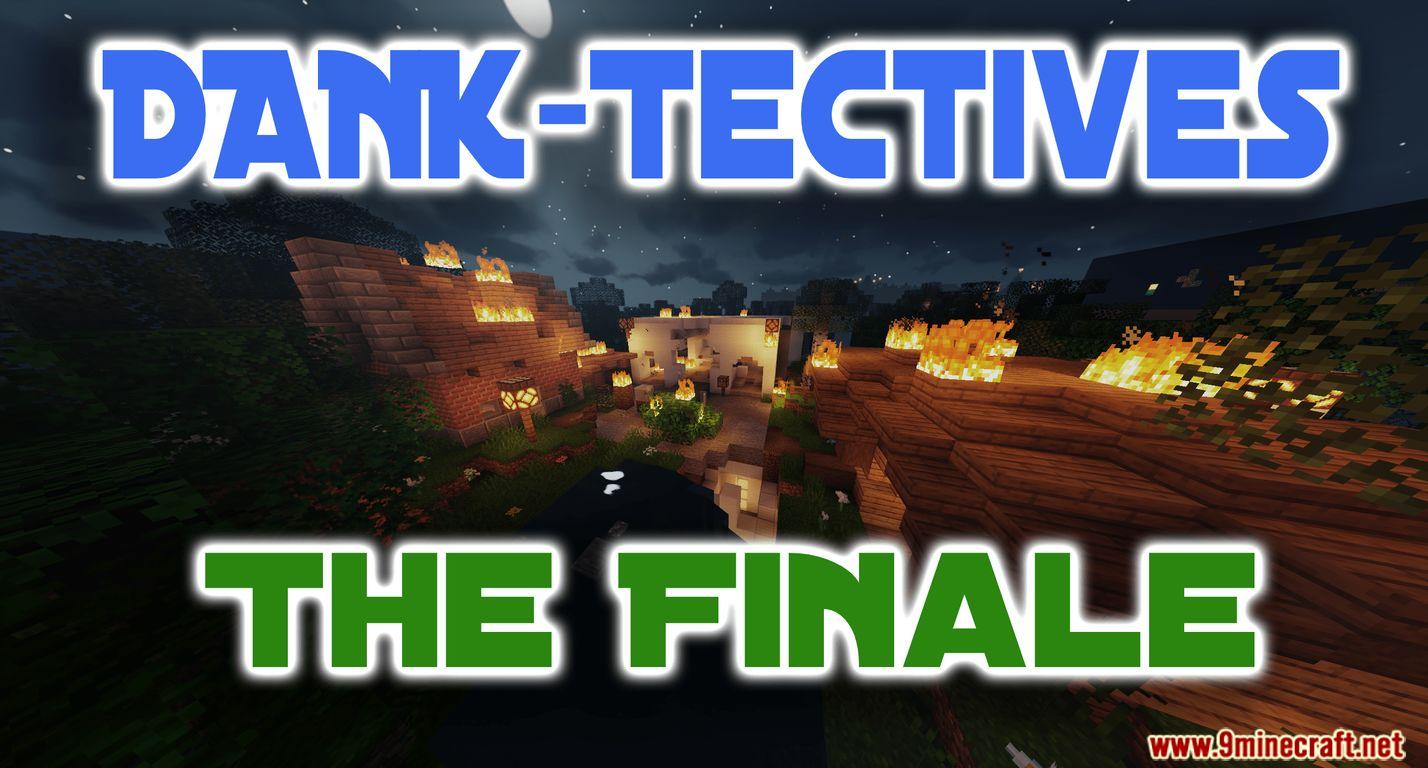 DANK-Tectives The Finale Map Thumbnail