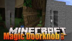 Magic Doorknob Mod