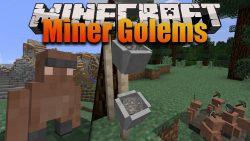 Miner Golems Mod