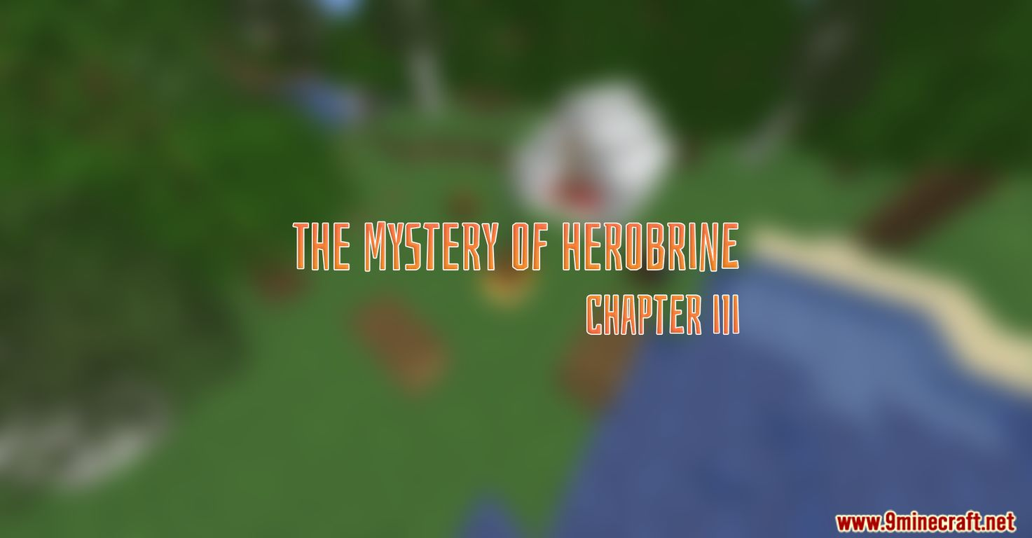 The Mystery of Herobrine Chapter III Map Thumbnail