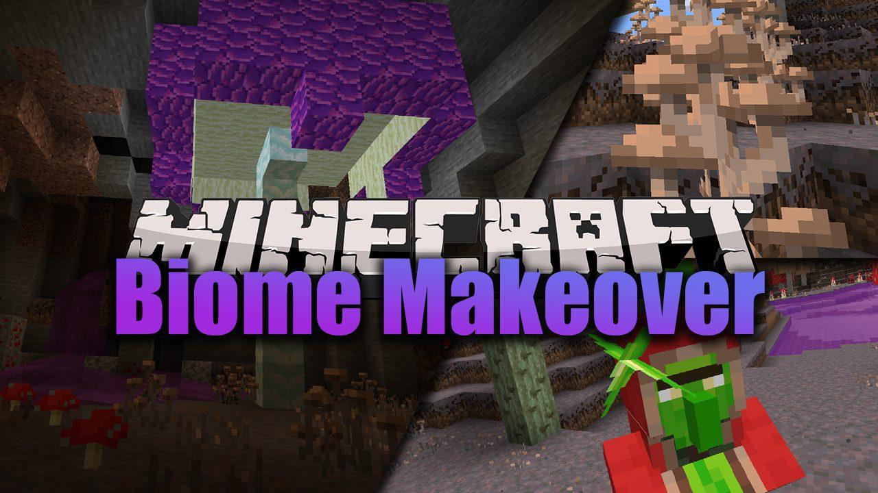 Biomer Makeover Mod