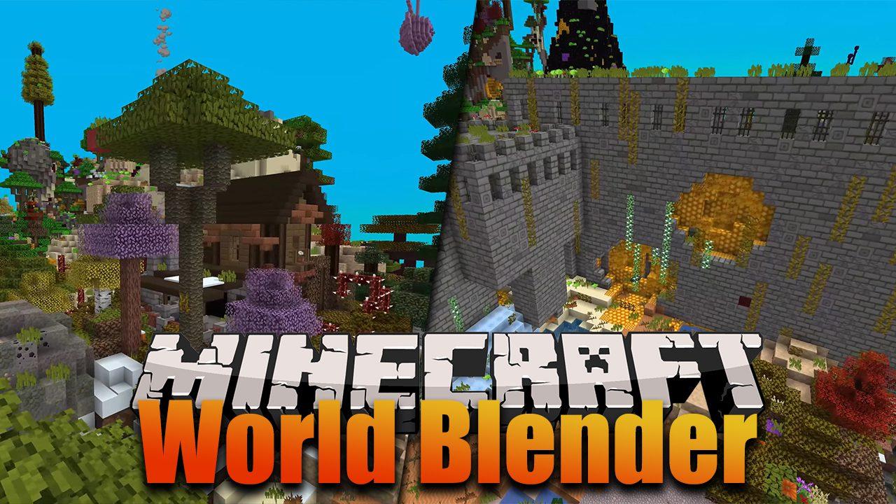 World Blender Mod 1.17/1.16.5