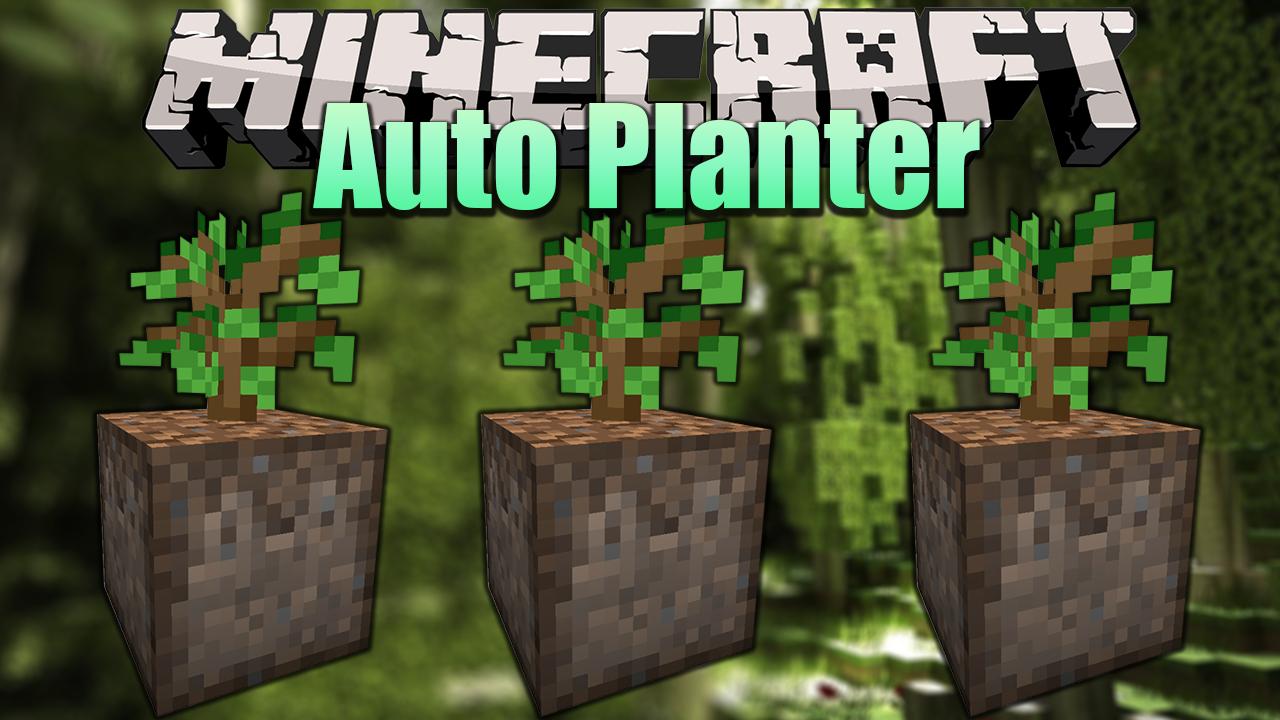 Auto Planter Mod
