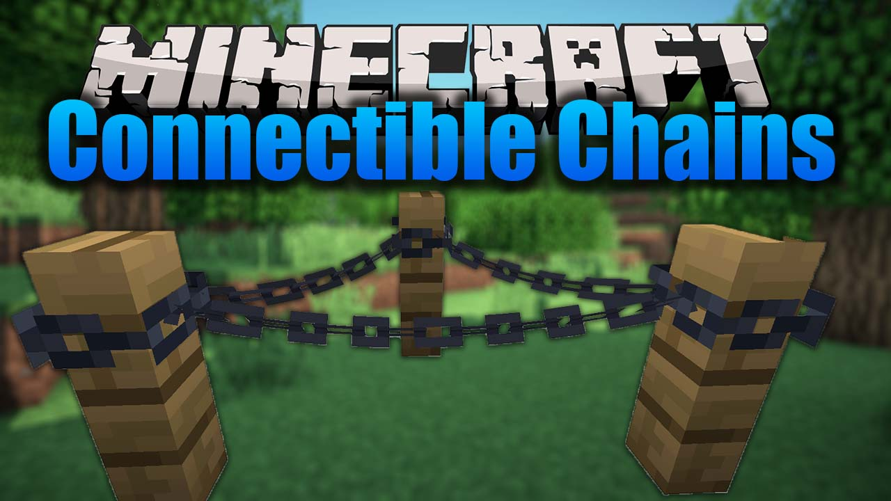 Connectible Chains Mod
