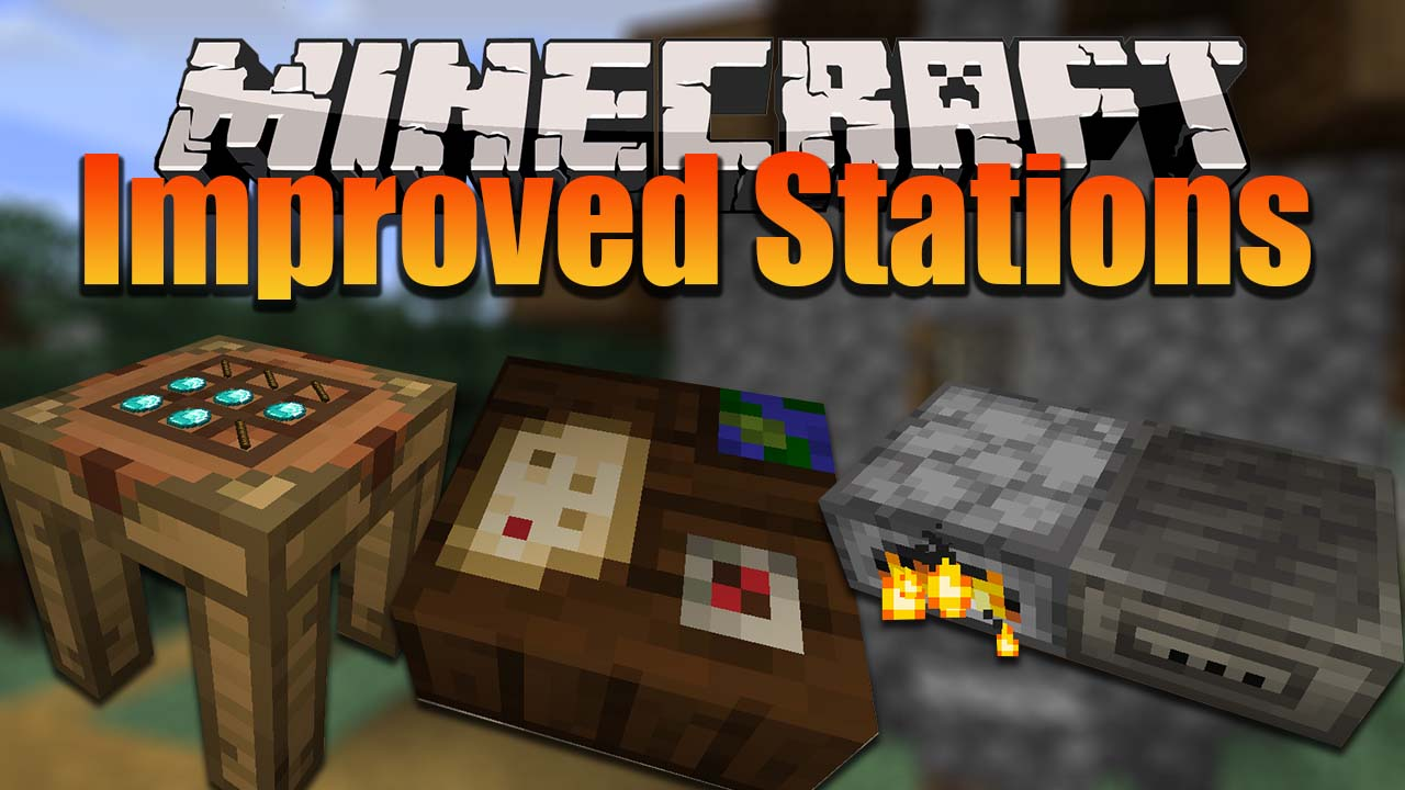 Improved Stations Mod 1 16 5 1 16 4 Workbench Crafting Table 9minecraft Net