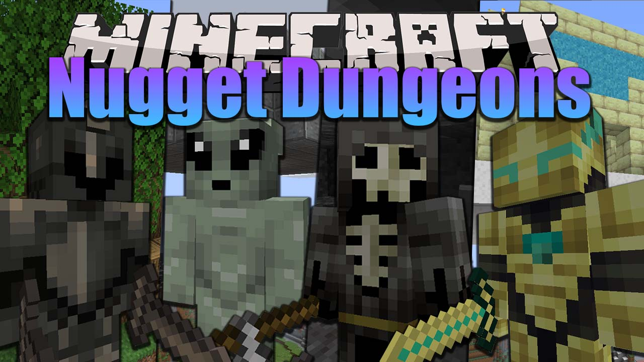 Nugget Dungeons Mod